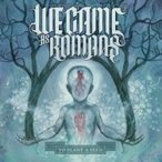 We Came As Romans To Plant A Seed CD
