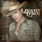 Dustin Lynch Where It's At CD