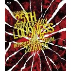LOUDNESS THANKS 25TH ANNIVERSARY LOUDNESS LIVE AT INTERNATIONAL FORUM 20061125 Blu-ray Disc