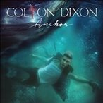 Colton Dixon Anchor CD