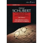 ダニエル・バレンボイム Schubert: The Trout & The Greatest Love and The Greatest Sorrow DVD