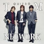 TM NETWORK QUIT30 CD