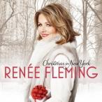 ルネ・フレミング クリスマス・イン・ニューヨーク CD