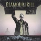 Glamour Of The Kill アフター・アワーズ CD
