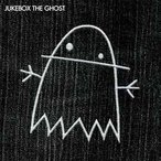 Jukebox The Ghost ジュークボックス・ザ・ゴースト CD