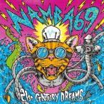 NAMBA69 21st CENTURY DREAMS [CD+DVD] CD