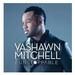 Vashawn Mitchell Unstoppable: Extended Play CD