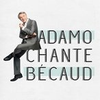 Adamo (Salvatore Adamo) Chante Becaud CD