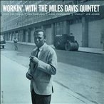 Miles Davis Quintet Workin' with the Miles Davis Quintet LP
