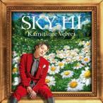 SKY-HI カミツレベルベット 12cmCD Single