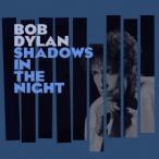 Bob Dylan シャドウズ・イン・ザ・ナイト CD