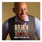 Brian Courtney Wilson Worth Fighting For: Live In Houston, TX/2014 CD
