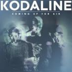 Kodaline カミング・アップ・フォー・エアー CD
