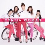 Cyntia WOMAN<通常盤> CD