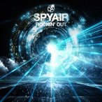 SPYAIR ROCKIN' OUT [CD+DVD]<初回生産限定盤> 12cmCD Single