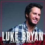 Luke Bryan Crash My Party: International Tour Edition [19 Tracks] CD