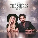The Shires Brave CD