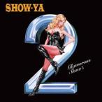 SHOW-YA Glamorous Show II CD