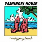 never young beach YASHINOKI HOUSE CD