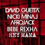 David Guetta Hey Mama: Feat. Nicki Minaj & Afrojack (Remixes EP)<初回生産限定盤> CD