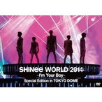 SHINee SHINee WORLD 2014 〜I'm Your Boy〜 Special Edition in TOKYO DOME DVD