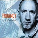 Pete Townshend Truancy: The Very Best of Pete Townshend CD