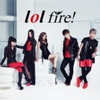 lol fire! 12cmCD Single