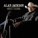 Alan Jackson Angels and Alcohol CD