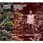Omer Klein Fearless Friday CD