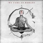 We Came As Romans We Came As Romans CD