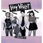 Hey Violet I Can Feel It CD