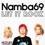 NAMBA69 LET IT ROCK [CD+DVD] CD