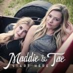 Maddie & Tae Start Here CD