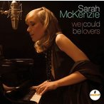 Sarah McKenzie We Could Be Lovers CD