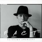 清木場俊介 FACT<通常盤> CD