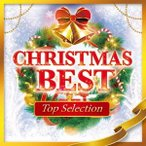 CHRISTMAS BEST 〜Top Selection〜 CD