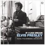 Yahoo!タワーレコード Yahoo!店Elvis Presley イフ・アイ・キャン・ドリーム:エルヴィス・プレスリー ウィズ・ロイヤル・フィルハーモニー管弦楽団 CD