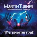 Martin Turner リトゥン・イン・ザ・スターズ CD