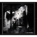 THE MORTAL I AM MORTAL [CD+DVD+ブックレット]<初回生産限定盤> CD