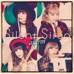 SILENT SIREN alarm<通常盤B> 12cmCD Single