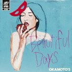OKAMOTO'S Beautiful Days<通常盤> 12cmCD Single