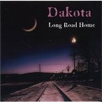 Dakota (AOR) LONG ROAD HOME CD