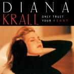 Diana Krall オンリー・トラスト・ユア・ハート<限定盤> CD