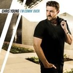 Chris Young I'm Comin' Over CD