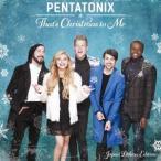 Pentatonix ザッツ・クリスマス・トゥ・ミー ジャパン・デラックス・エディション CD