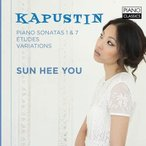 ユ・ソンヒ Kapustin: Piano Sonatas No.1, No.7, Etudes, Variations CD