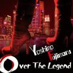 芳野藤丸 Over The Legend CD