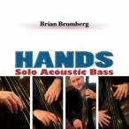 Brian Bromberg ハンズ〜ソロ・アコースティック・ベース〜 SHM-CD