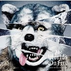 MAN WITH A MISSION The World's On Fire<通常盤> CD
