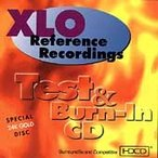 XlO Reference Recordings Test & Burn-In CD CD